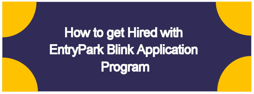 Get hired with EntryPark Blind Application Program