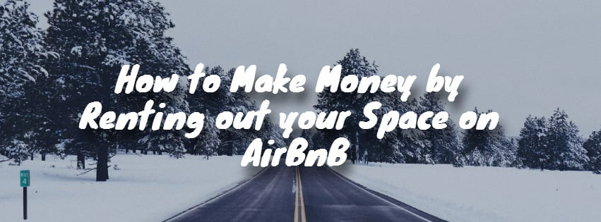 Make money by renting out space on Airbnb