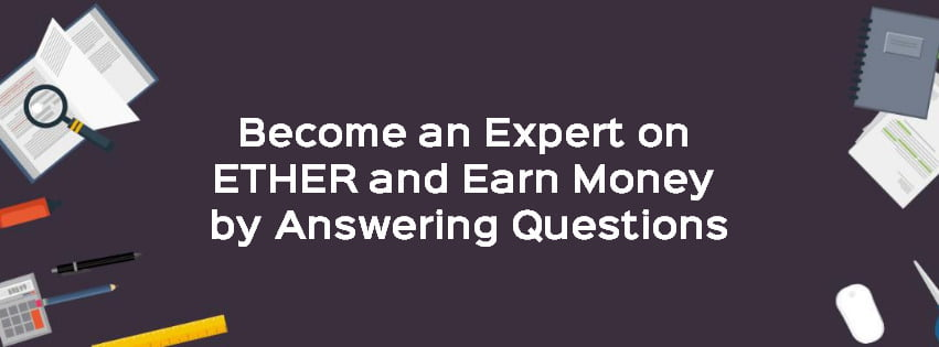 Earn Money by Answering Questions on Ether