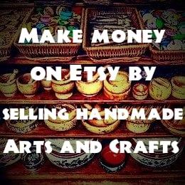 Sell handmade arts & crafts on Etsy