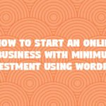 How to Start Online Business with Wordpress