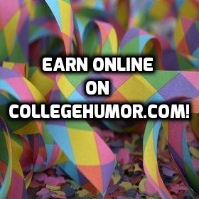 earn money on collegehumor