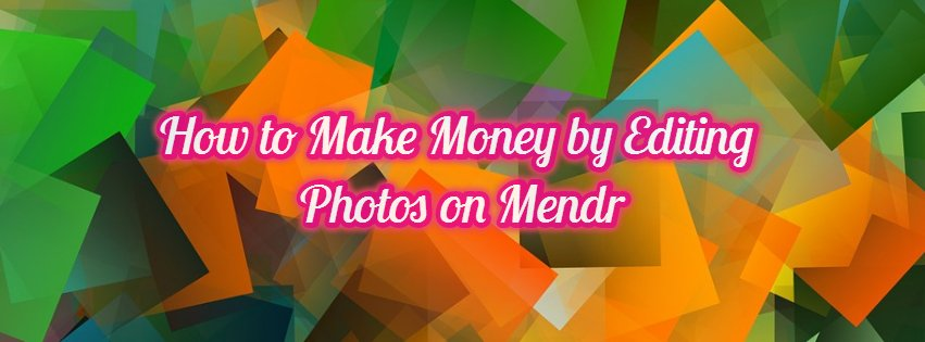 Make money by editing photos