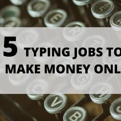 Earn Money Typing Online List of 5 Websites
