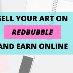 Sell Art on Redbubble Earn Online