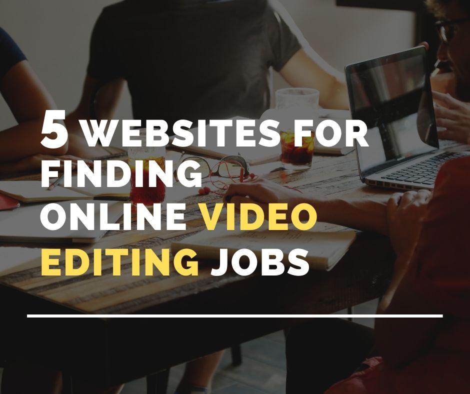 Freelance video editing jobs