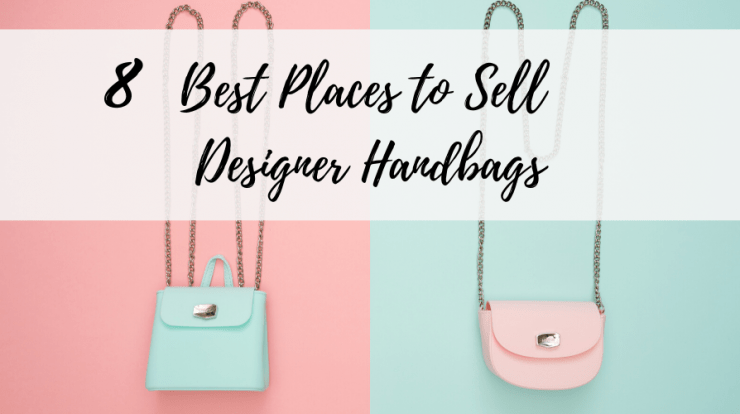 Best Places to Sell Designer Handbags