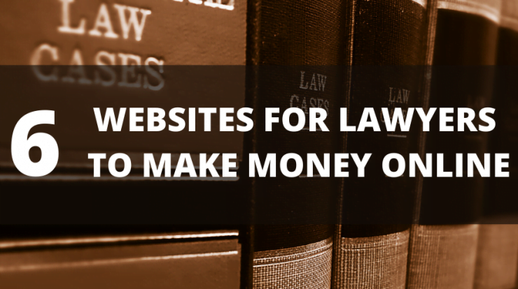 Websites for Lawyer Make Money Online