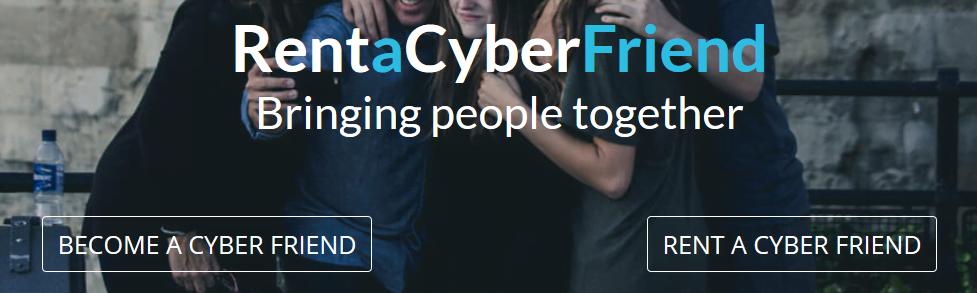 Rent a Cyber Friend