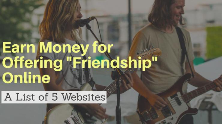 earn money by offering friendship online