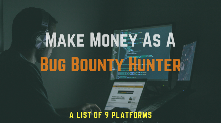Bug Bounty platforms for earning money