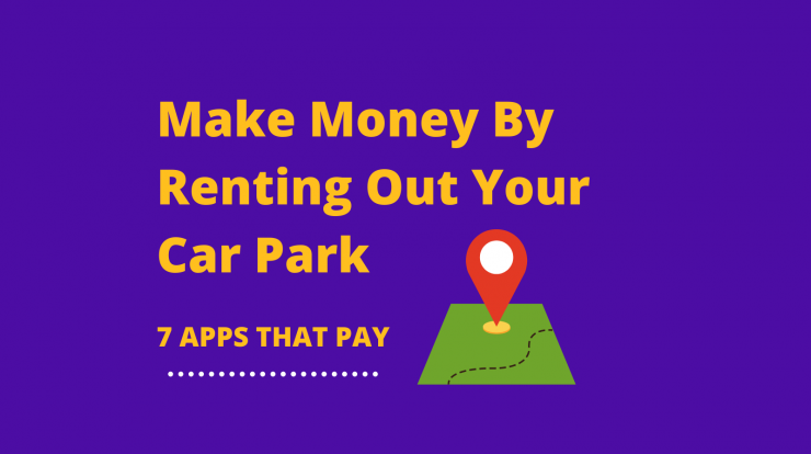 Make Money by Renting out Parking Space 7 Apps that Pay