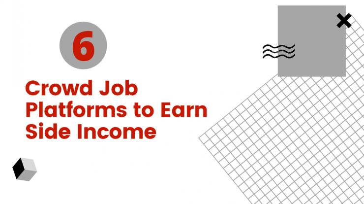 6 Crowd Job Platforms and Websites