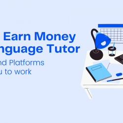 Work for Side hustle as Language Tutor