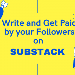 Earn money by writing newsletters on Substack